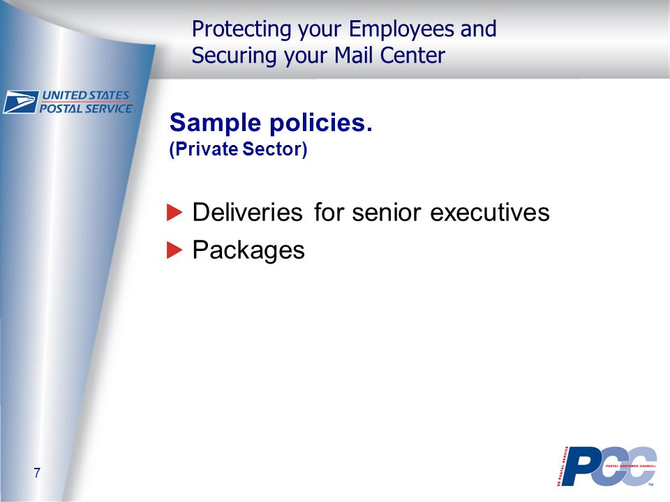 7 Protecting your Employees and Securing your Mail Center Sample policies.