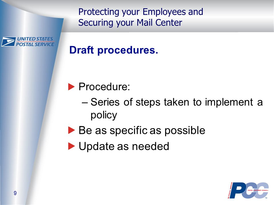 9 Protecting your Employees and Securing your Mail Center Draft procedures.