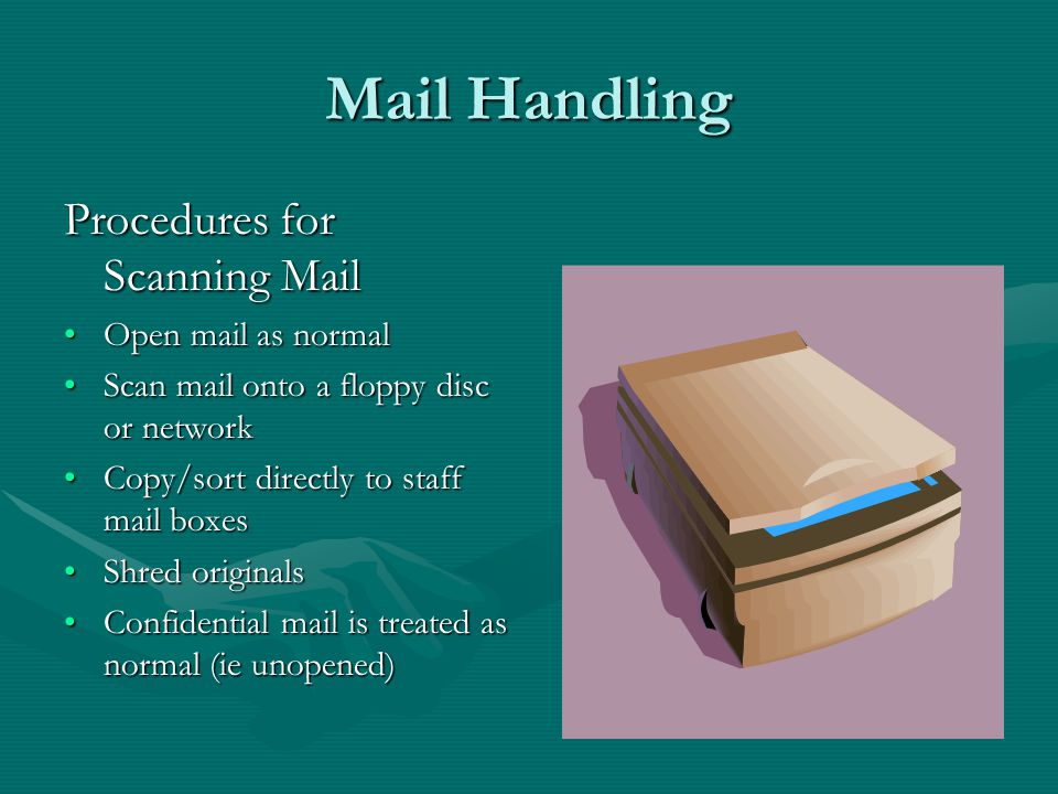 Mail Handling How do we deal with incoming mail (2).