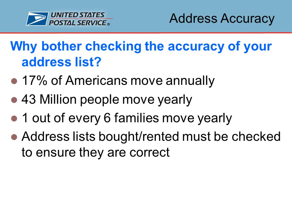 Address Accuracy Why bother checking the accuracy of your address list.