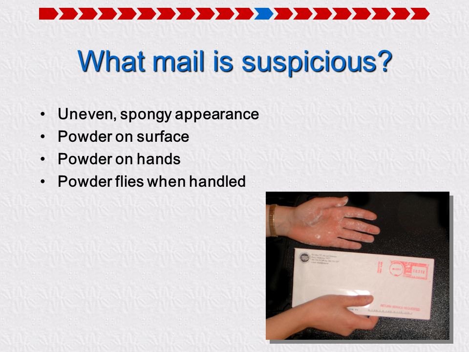 What mail is suspicious.