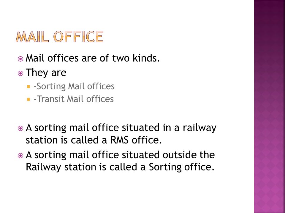  Mail offices are of two kinds.