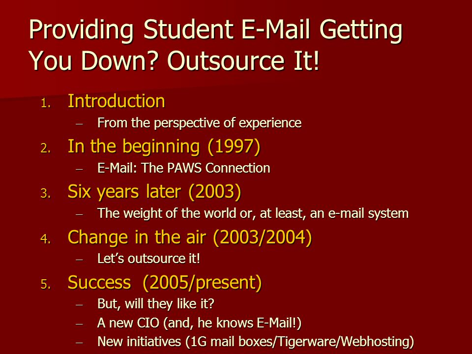 Providing Student E-Mail Getting You Down. Outsource It.
