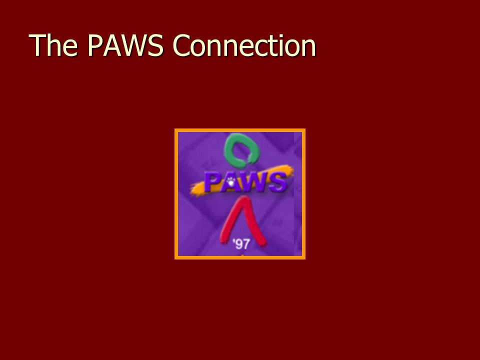 The PAWS Connection