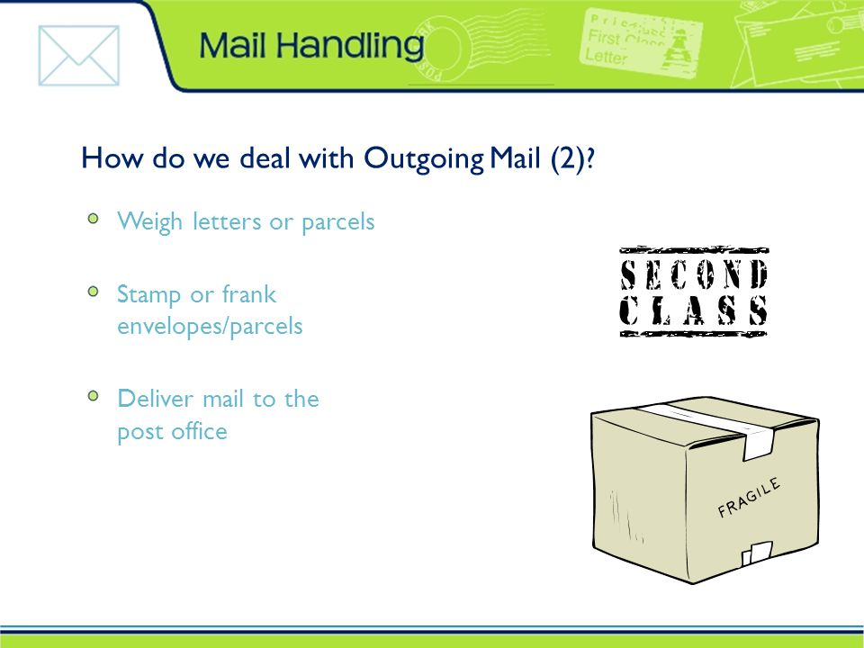 How do we deal with Outgoing Mail (2) .