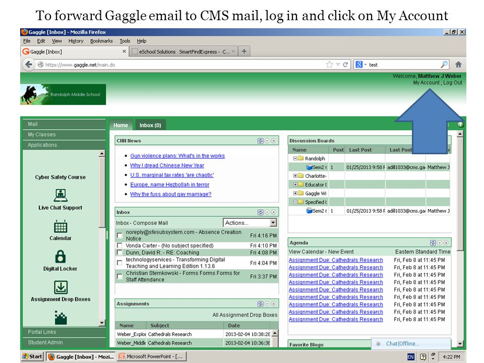 To forward Gaggle email to CMS mail, log in and click on My Account