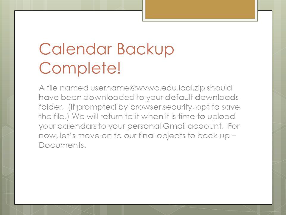 Calendar Backup Complete.