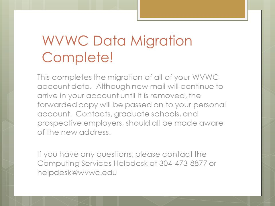 WVWC Data Migration Complete. This completes the migration of all of your WVWC account data.