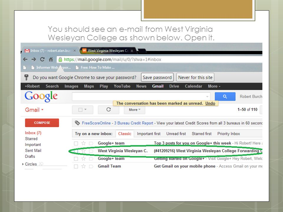 You should see an e-mail from West Virginia Wesleyan College as shown below. Open it.