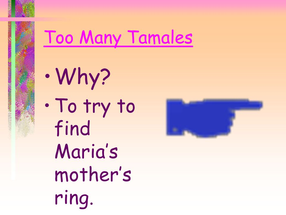 Too Many Tamales When? On Christmas day.