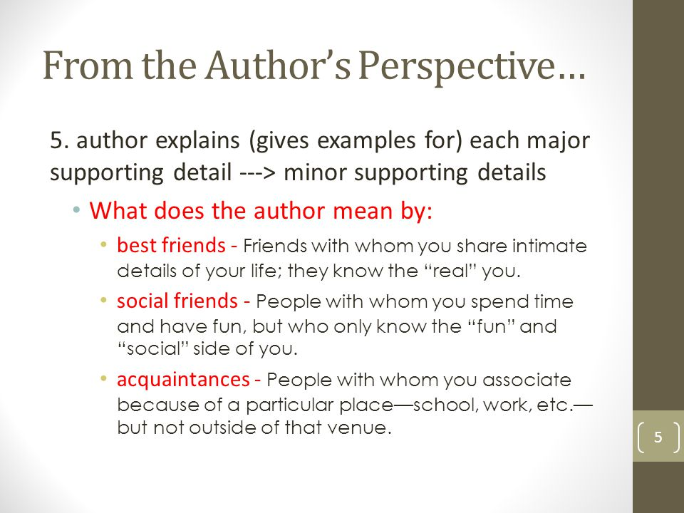 From the Author's Perspective 6 There are several different types of friends.