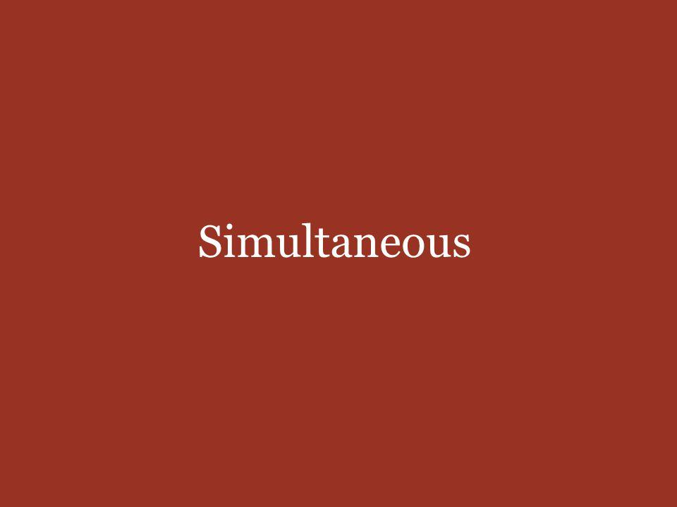 Simultaneous