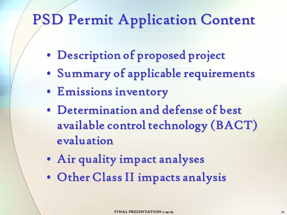 FINAL PRESENTATION 1-24-0511 PSD Permit Application Content Description of proposed projectDescription of proposed project Summary of applicable requi