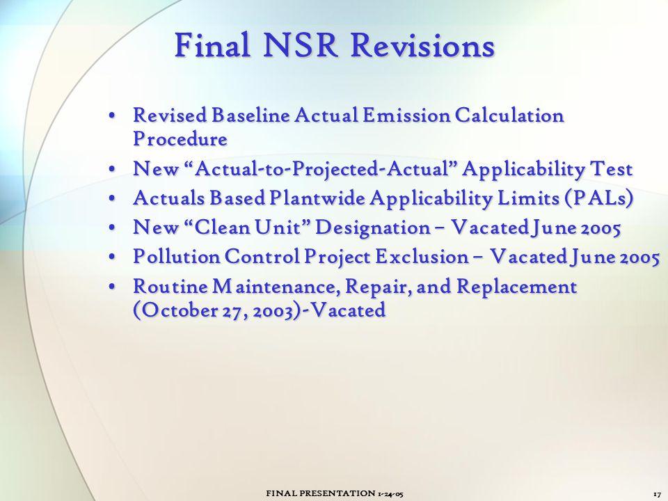 FINAL PRESENTATION 1-24-0517 Final NSR Revisions Revised Baseline Actual Emission Calculation ProcedureRevised Baseline Actual Emission Calculation Pr