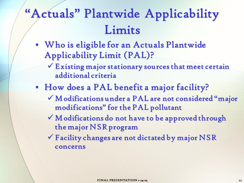 """FINAL PRESENTATION 1-24-0522 """"Actuals"""" Plantwide Applicability Limits Who is eligible for an Actuals Plantwide Applicability Limit (PAL)?Who is eligib"""