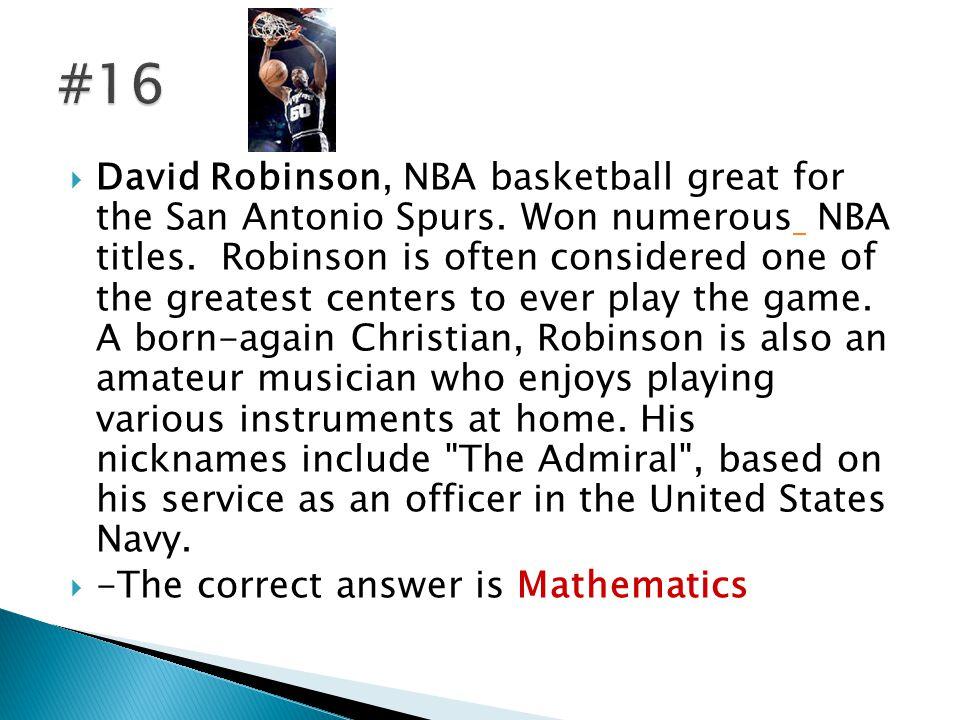  David Robinson, NBA basketball great for the San Antonio Spurs.