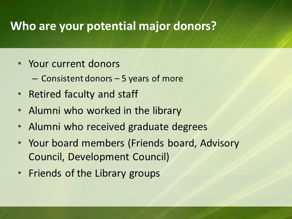 Cultivation Every letter, brochure, phone call, conversation and event forms an impression on a donor.