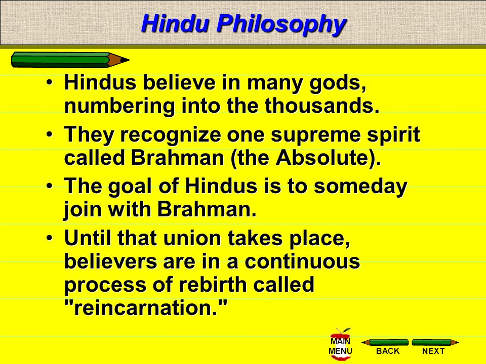 NEXTBACK MAIN MENUHinduism HINDUISM is one of the world's oldest religions. Over 2/3's of the world's Hindus live in India; large numbers reside in Af