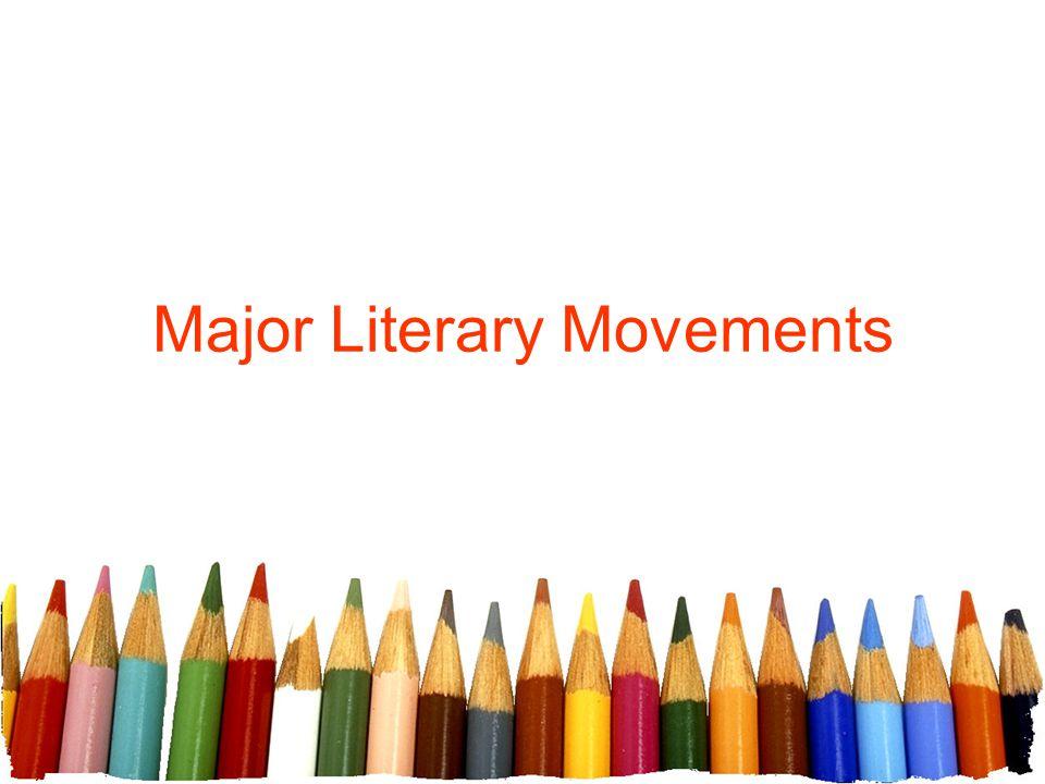 Major Literary Movements
