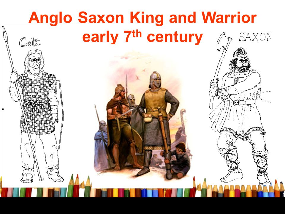 Anglo Saxon King and Warrior early 7 th century