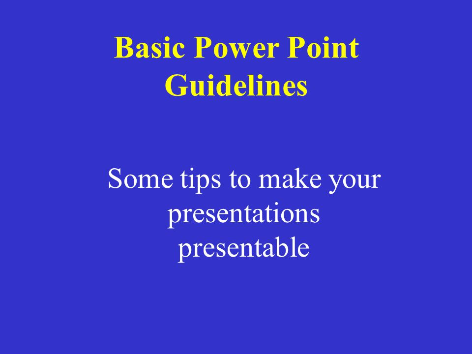 Basic Rules for Presentations Contrast is important. For paper… –Dark text on a light background.
