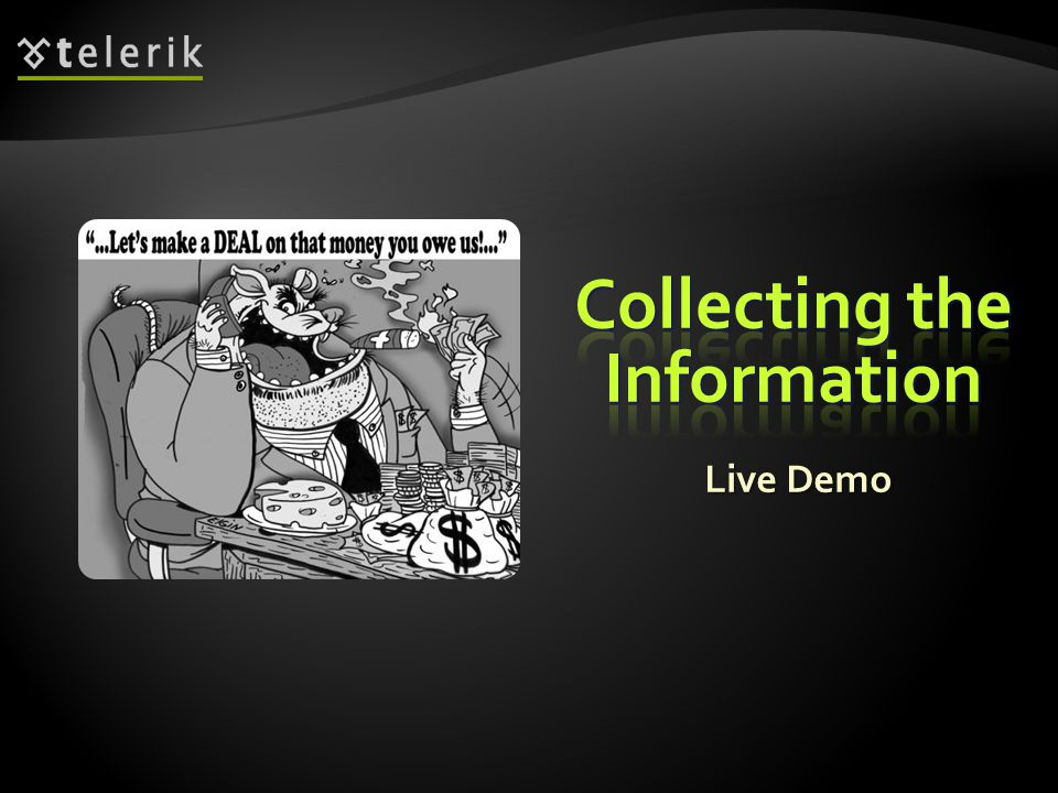  Once you have a sample Table of Contents you should start to collect the information  How to do that.