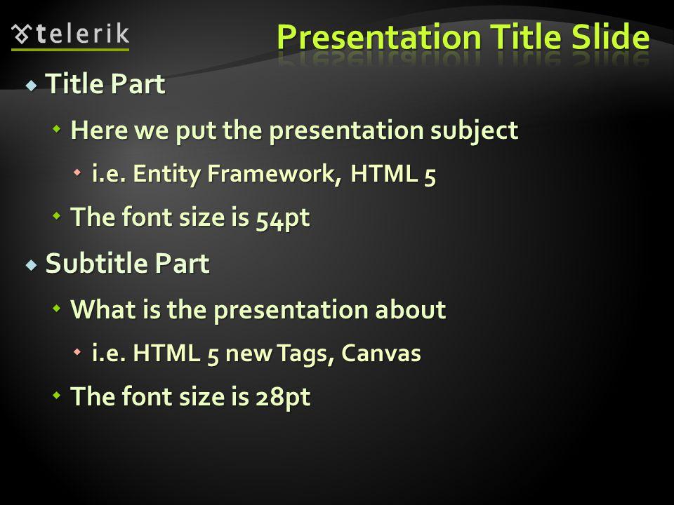 Subtitle Part Title Part Author / Presenter Part