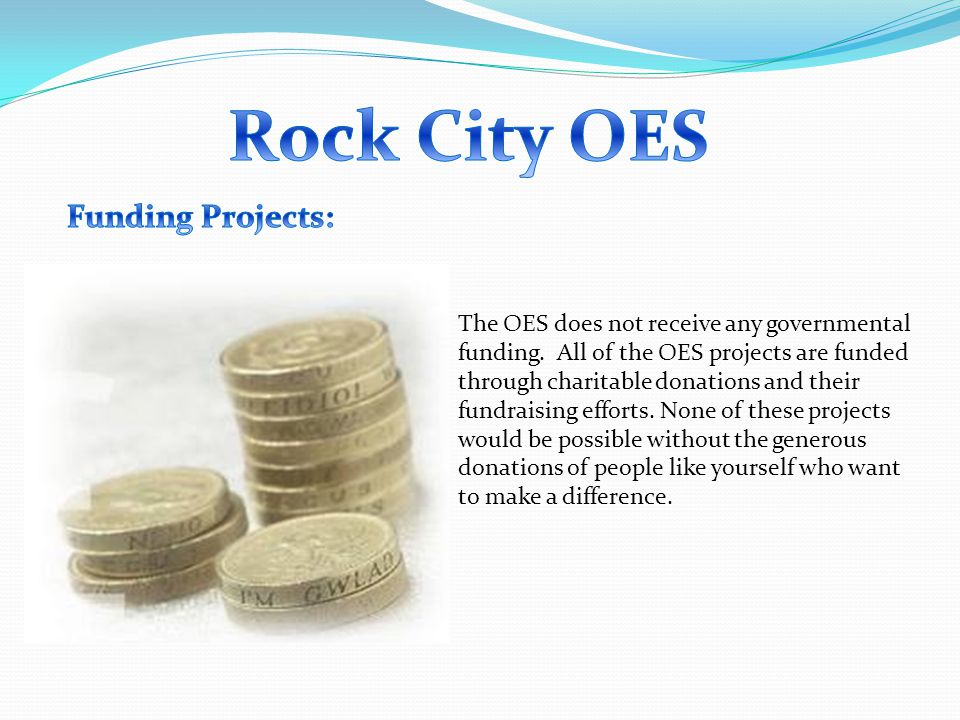 The OES does not receive any governmental funding.