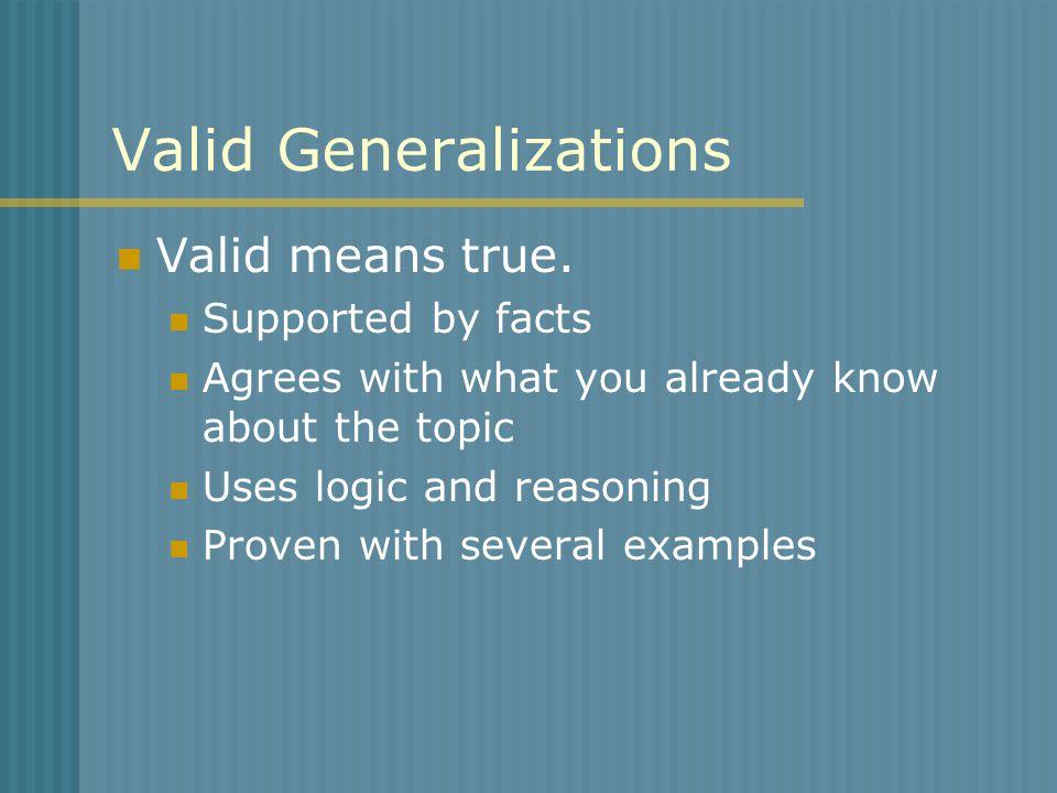 Faulty Generalizations Faulty means false.