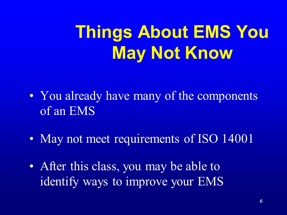 17 Management Review Conduct periodic senior management review of EMS Revise policies as needed