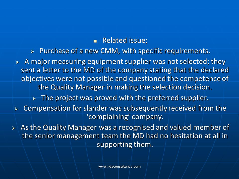 www.rdaconsultancy.com Related issue; Related issue;  Purchase of a new CMM, with specific requirements.
