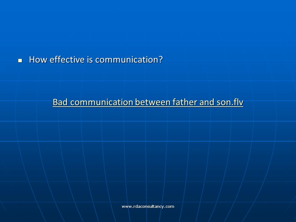 www.rdaconsultancy.com How effective is communication.
