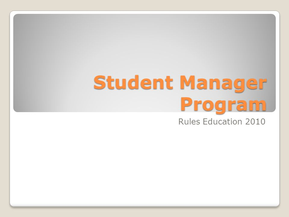 Student Manager Program Rules Education 2010