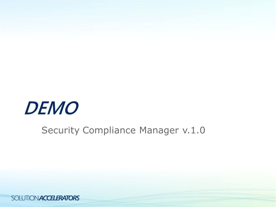 DEMO Security Compliance Manager v.1.0