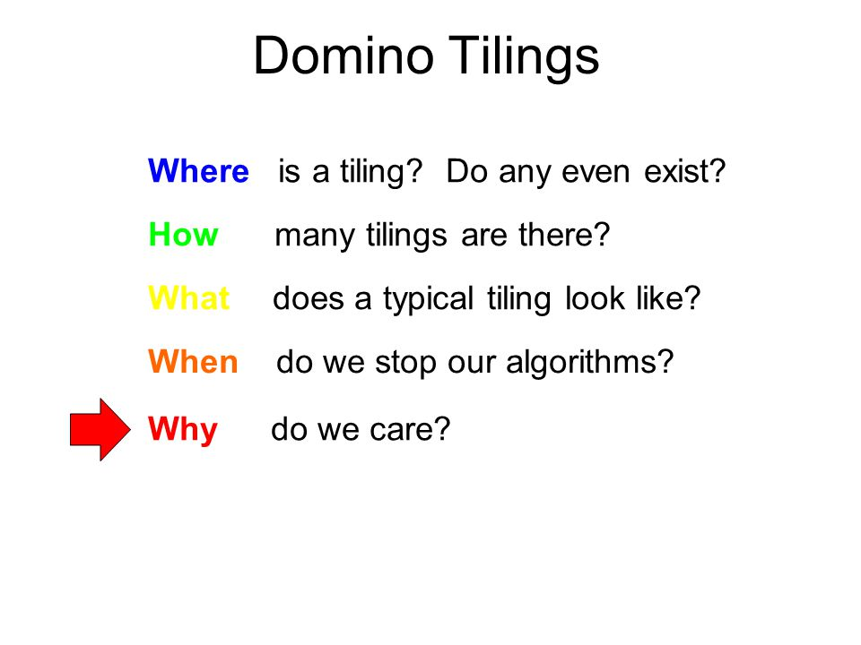 Domino Tilings Where is a tiling. Do any even exist.