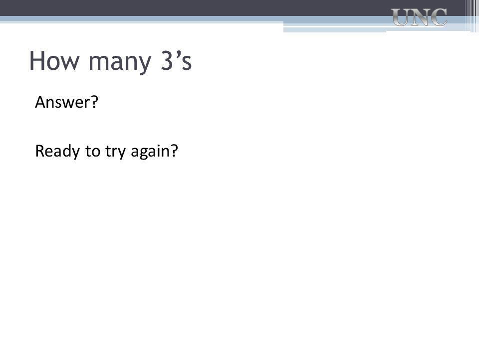 How many 3's Answer Ready to try again