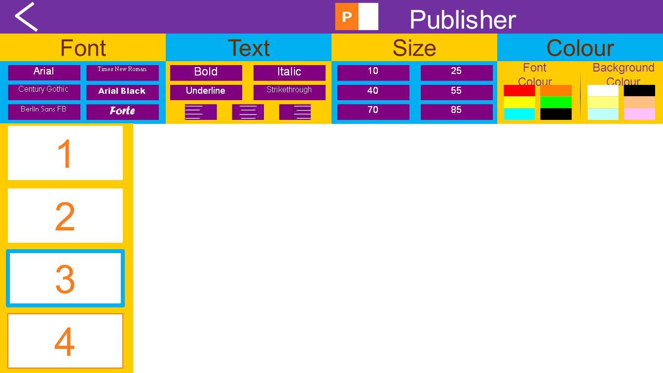 FontTextSizeColour Publisher Font Colour Background Colour 1 4 2 3