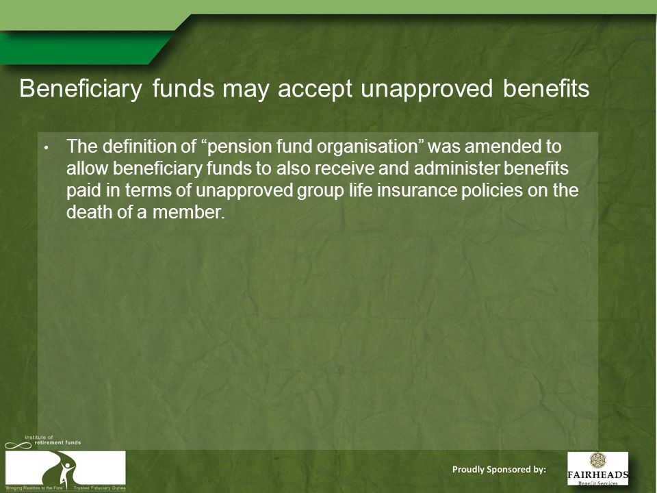Conclusion There are many changes to the law that make it a priority for funds to review their benefit structures.