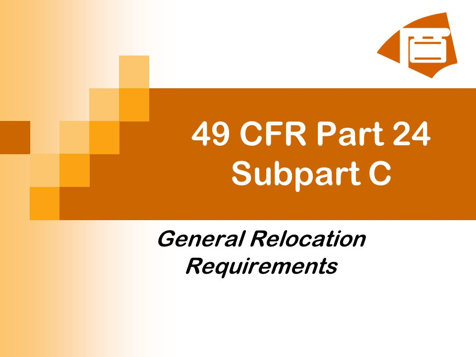49 CFR Part 24 Subpart C General Relocation Requirements