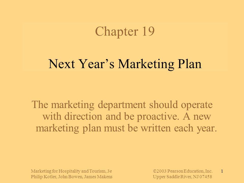 Marketing for Hospitality and Tourism, 3e©2003 Pearson Education, Inc. Philip Kotler, John Bowen, James MakensUpper Saddle River, NJ 07458 1 Chapter 1