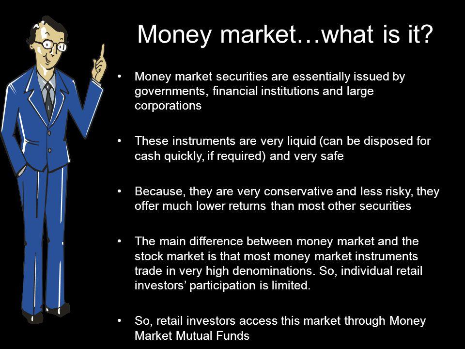 Money market…what is it.
