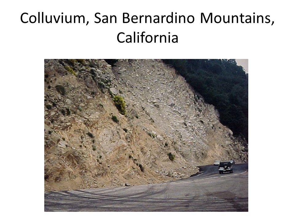 Colluvium, San Bernardino Mountains, California