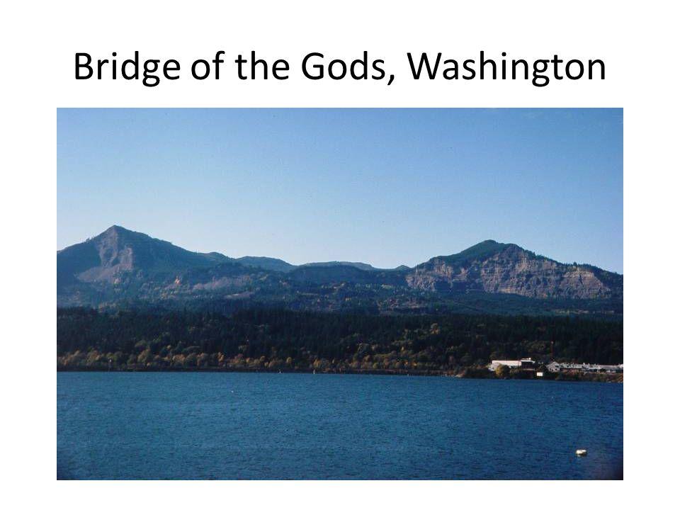 Bridge of the Gods, Washington