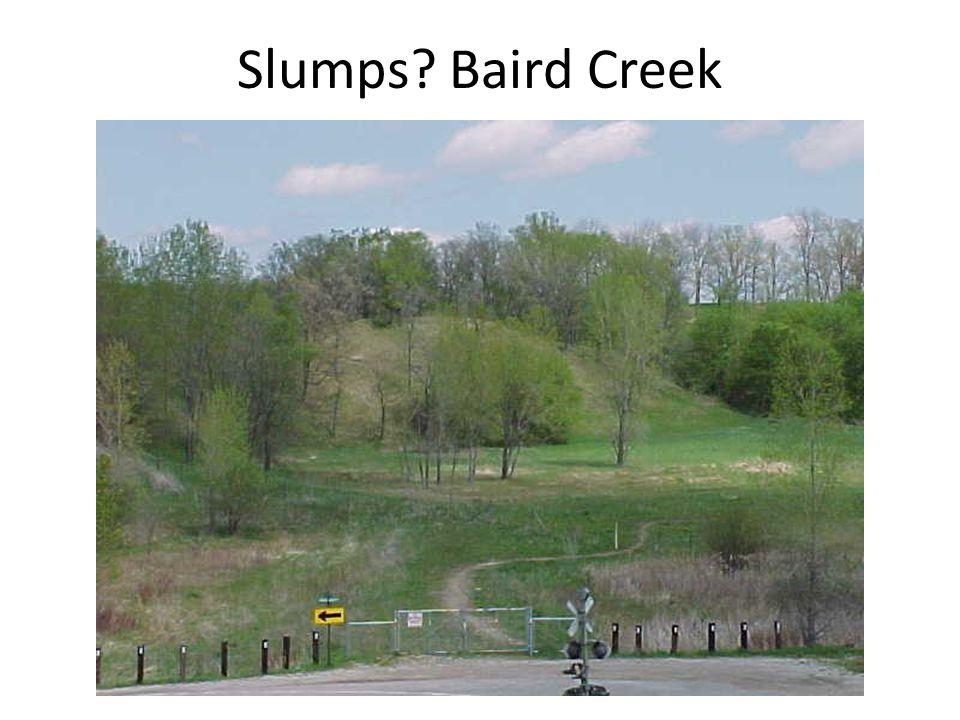 Slumps Baird Creek
