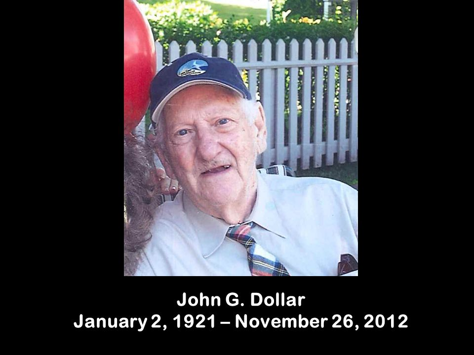 John G. Dollar January 2, 1921 – November 26, 2012