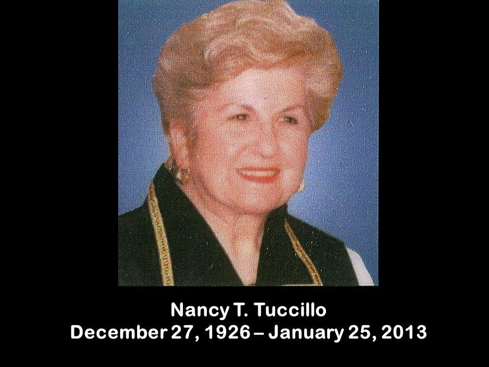 Nancy T. Tuccillo December 27, 1926 – January 25, 2013