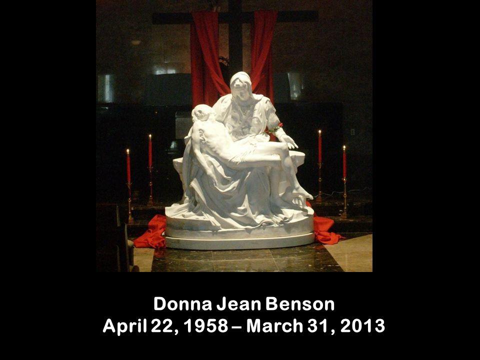 Donna Jean Benson April 22, 1958 – March 31, 2013