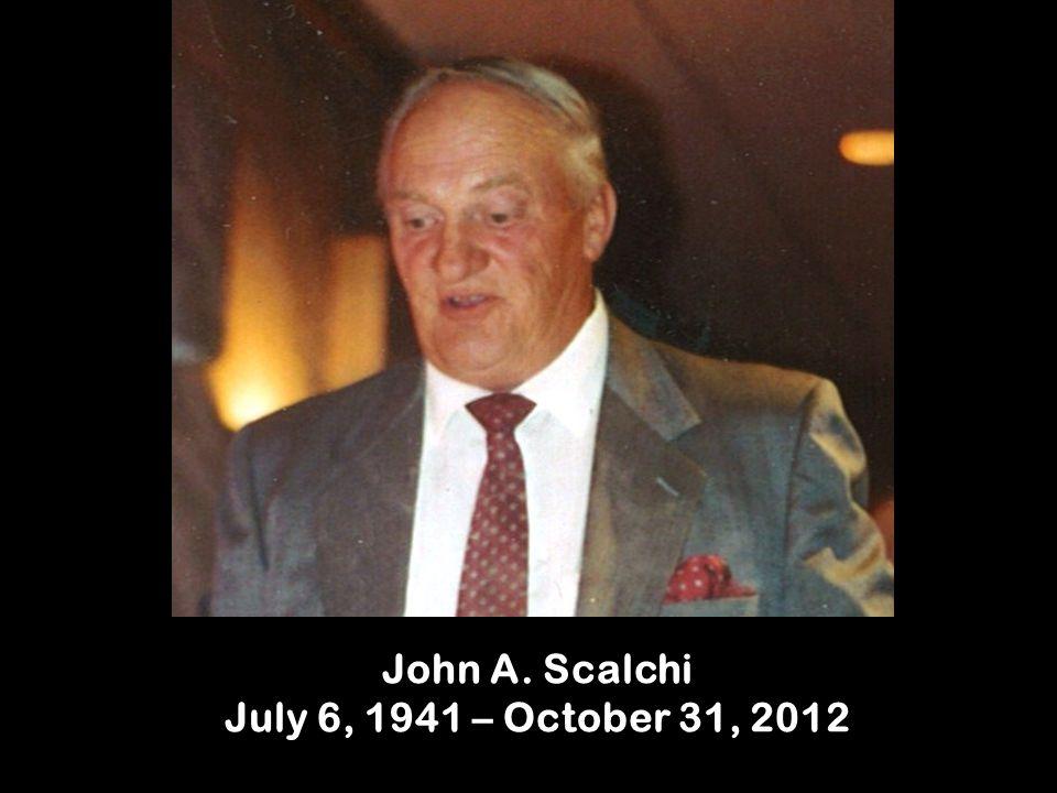 John A. Scalchi July 6, 1941 – October 31, 2012