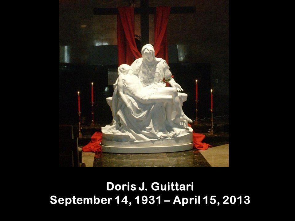Doris J. Guittari September 14, 1931 – April 15, 2013