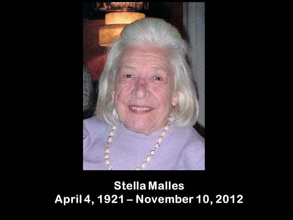 Stella Malles April 4, 1921 – November 10, 2012
